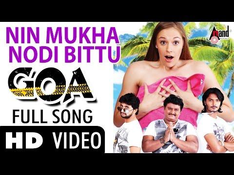 GOA| Nin Mukha Nodi Bittu | Feat.Komal KumarTarunShriki| New...