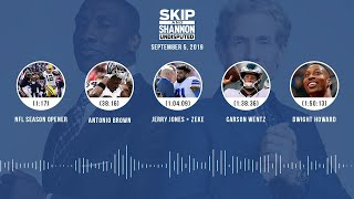 UNDISPUTED Audio Podcast (9.05.19) with Skip Bayless, Shannon Sharpe & Jenny Taft | UNDISPUTED
