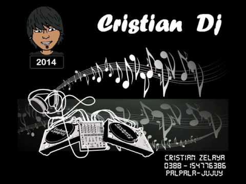 cumbia 20142 cristian dj  palpala  jujuy