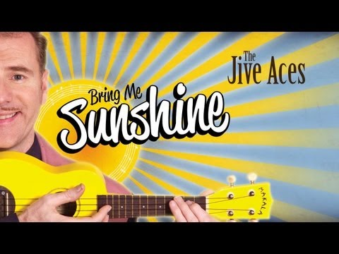 The Jive Aces - Bring Me Sunshine