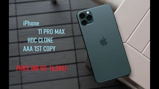 iPhone 11 PRO Max infinity display clone |HDC CLONE}MASTER COPY|AAA 1ST COPY| RS 16,000