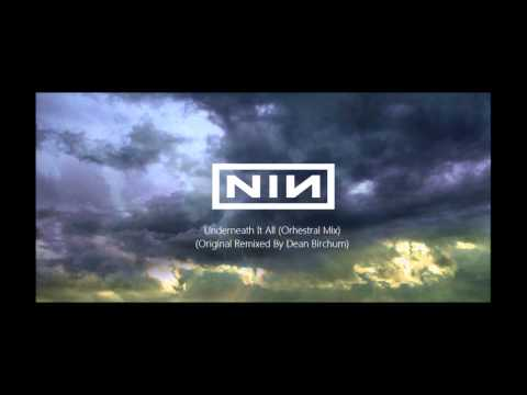 Nine Inch Nails - Underneath it All