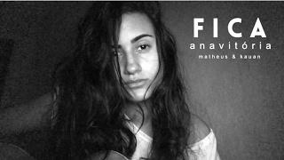 download musica Fica Anavitória ft Matheus e Kauan DAY cover