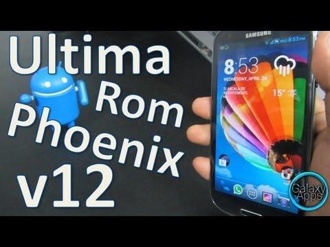 [Review] La mejor Rom para Galaxy S3: Ultima Rom - Phoenix v12 (Español Mx)