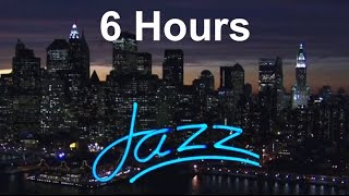 Jazz Instrumental: 6 HOURS of Jazz Music Playlist for Relaxing Happy Summer Chill Out