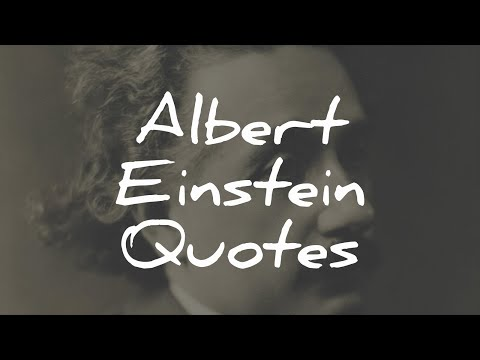 The Most Inspirational Video Ever - 20 Einstein Quotes