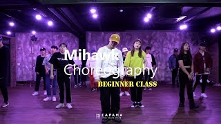 Post Malone - Saint-Tropez / Choreography by MIHAWK BACK #BeginnerClass