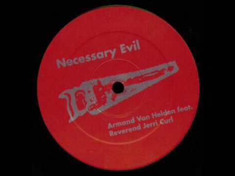armand van helden - necessary evil (extended mix)