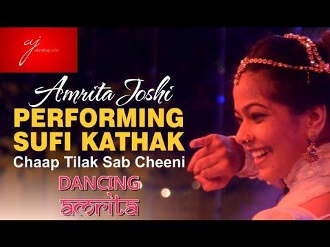 Sufi Kathak Performance - Chaap tilak sab cheeni -Mandu Utsav 2014
