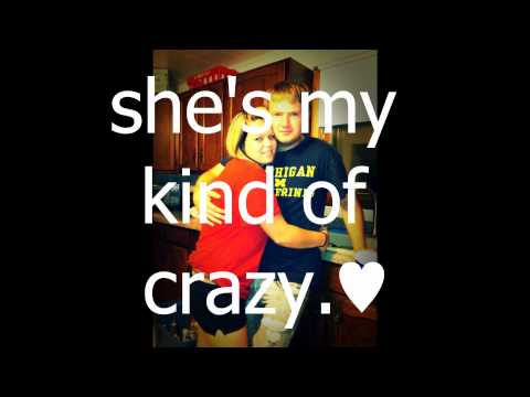 Brantley Gilbert - My Kind of Crazy lyrics