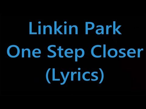 Linkin Park - One step closer1