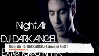 Jamie Woon - Night Air ( Dj Dark Angel Extended RmX )