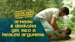 Armaan & Deeksha get into a heated argument   Lekar Hum Deewana Dil   Armaan Jain & Deeksha Seth