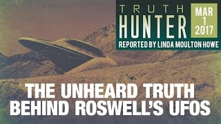 The Unheard Truth Behind Roswell's UFOs | FREE Episode of Truth Hunter w/Linda Moulton Howe