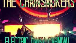 The chainsmokers | this girl | EDC México 2017