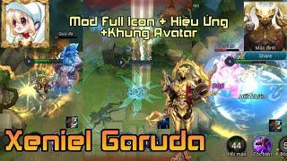 Mod Full Icon + Hiệu Ứng + Khung Avatar Xeniel Kim Sí Điểu (Garuda)