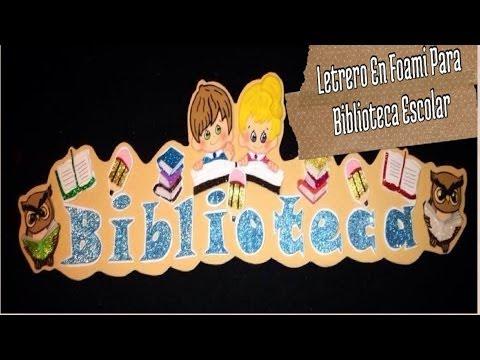 Letrero En Foami Para Biblioteca Escolar