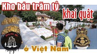 Kho báu trăm tỷ ở Việt Nam - Lập Team Săn Tìm Cổ Vật