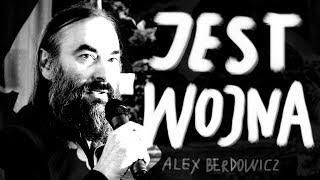 JEST W O J N A! - Alex Berdowicz © VTV
