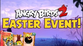 Angry Birds 2 | Easter Event!