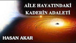Hasan Akar - Kastamonu Lahikası - Sh264 - Aile Hayatındaki Kaderin Adaleti