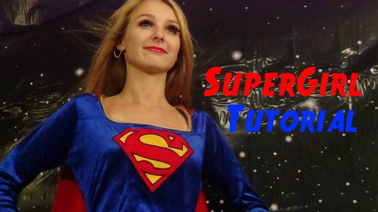 SuperGirl Halloween Tutorial! - YouTube