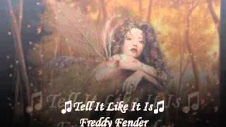 Watch Freddy Fender Tell It Like It Is video