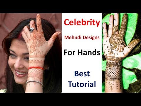 Celebrity Mehndi Designs For Hands | new mehndi design | mehndi design | easy mehndi designs