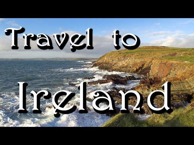 Travel to Ireland – Visit the wonderful Leprechauns' homeland