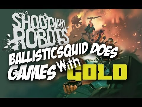 BallisticSquid Does Games with Gold: Shoot Many Robots