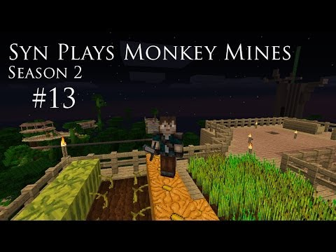 Syn Plays Monkey Mines - 413 - Village Prep and Villager Delivery System