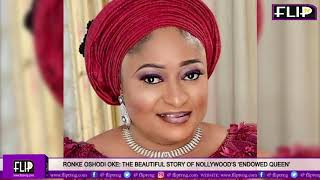 RONKE OSHODI OKE: THE BEAUTIFUL STORY OF NOLLYWOOD'S 'ENDOWED QUEEN'
