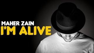 Maher Zain & Atif Aslam - I'm Alive (Audio)