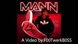 Buzzin - Mann ft. 50 Cent Lyrics HD