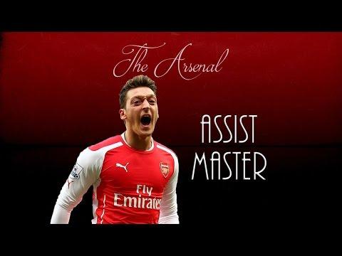 Mesut Özil ● Assist Master ● Arsenal FC