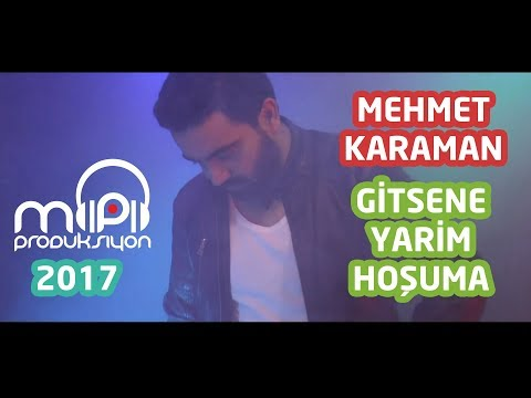 Mehmet KARAMAN - Gitsene Yarim Hoşuma 2017 HD KLİP
