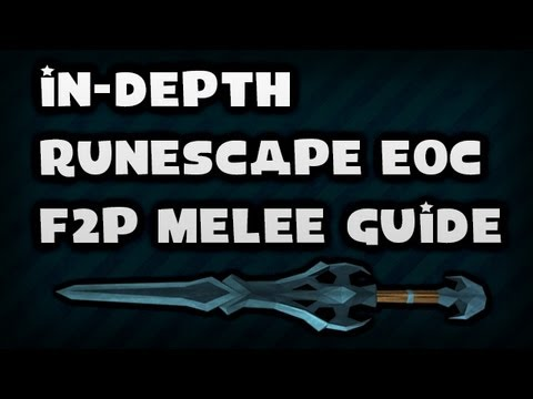 Runescape EOC F2P Melee Guide – Updated June 2013