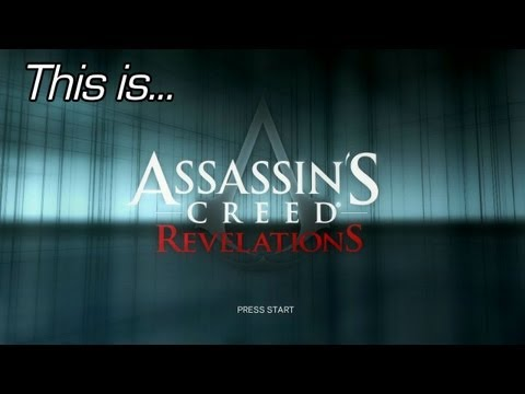 This is... Assassin's Creed: Revelations
