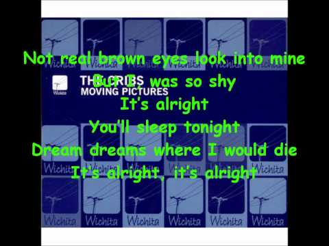 The Cribs - Moving Pictures with Lyrics
