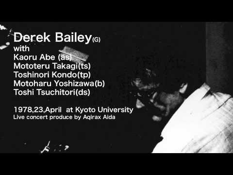 Derek Bailey&Japanese company in Kyoto 1978