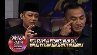 Rico Ceper Di Prediksi Oleh Ust. Dhanu Karena Ada Sedikit Gangguan - Rahasia batin (20/12)