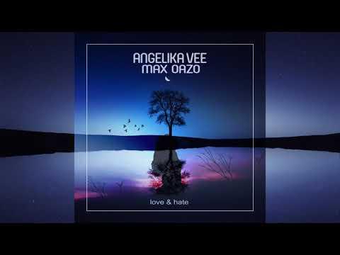 Angelika Vee & Max Oazo - Love & Hate (By Michael Kiwanuka)