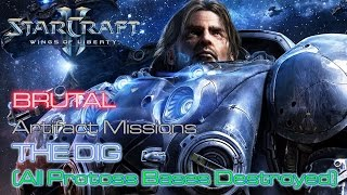 Starcraft II: Wings of Liberty - Brutal - Artifact - Mission 9: The Dig B (All Bases Destroyed)