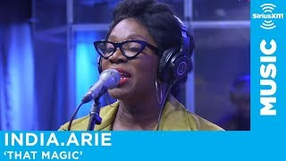 India.Arie - That Magic [Live @ SiriusXM]