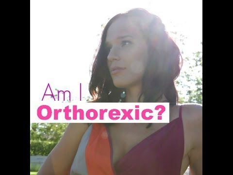 ORTHOREXIA (AM I ORTHOREXIC)