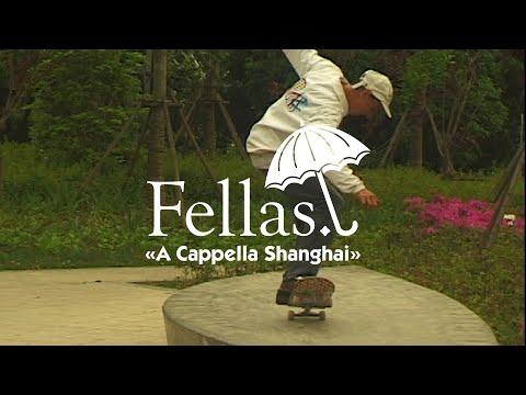 """Hélas' """"Fellas: A Cappella Shanghai"""" Video"""