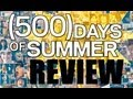 500 Days Of Summer   Movie Review W/ Blake Kennedy