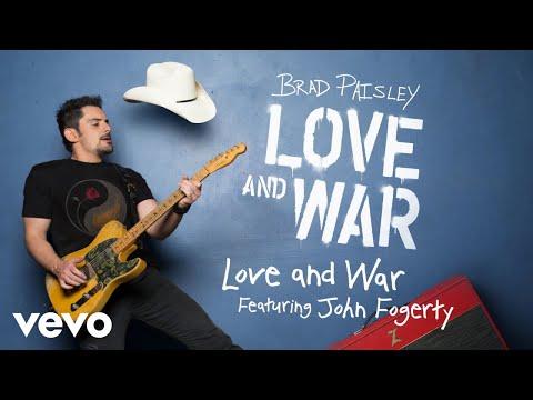 Brad Paisley - Love and War (Audio) ft. John Fogerty