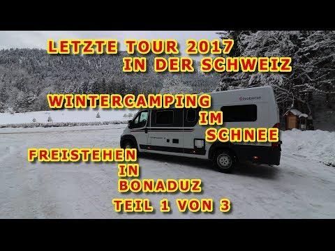 WINTERCAMPING, FREISTEHEN BONADUZ, SCHWEIZ, JAHRESENDTOUR TEIL 1 VON 3, GLOBECAR CAMPSCOUT B,