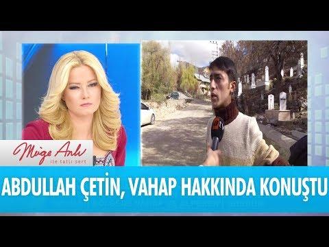 """Abdullah Çetin:""""Mezarlık bölgesinde Vahap ve Alperen'i gördüm."""" - Müge Anlı İle Tatlı Sert 15 Kasım"""